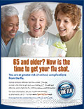 65 and Older? Now is the time to get your flu shot.