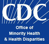 CDC - Office of Minority Health & Health Disparities
