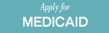 Apply for Medicaid