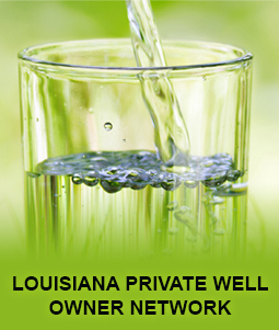 Louisiana Private Well Owner Network