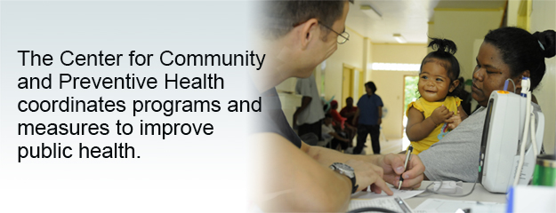 The Center for Community and Preventive Health coordinates programs and measures to improve public health.