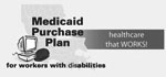 Medicaid Purchase Plan