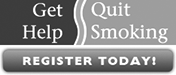 Get Help.....Quit Smoking...Register Today